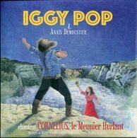 Iggy Pop & Anai¨s Demoustier - 45t Vinyle - BO Du Film - Chante Cornelius, Le Meunier Hurlant - Filmmusik