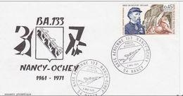 Enveloppe - Base Aérienne 133 - OCHEY - Meurthe Et Moselle / 1971 - Cachet Temporaire Nancy TIMBRE  PEUT VARIER - Poststempel (Briefe)