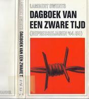 1968 DAGBOEK VAN EEN ZWARE TIJD REPRESSIEJAREN '44/50 LAMBERT SWERTS - LIMBURG V.N.V. BROUNS VLAANDEREN REPRESSIE ... - Histoire