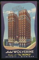 DETROIT  MICHIGAN  - HOTEL WOLVERINE  - HOME OF ,, THE TROPICS ,,   2 SCANS - Detroit
