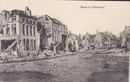 MILITARIA---BELGIQUE--DIXMUDE--ruines De Dixmude---voir 2 Scans - Guerre 1914-18