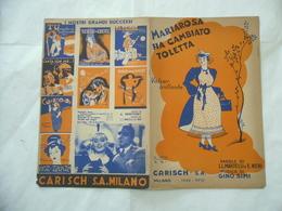SPARTITO MUSICALE MARIAROSA HA CAMBIATO TOLETTA GINO SIMI ILLUSTRATORE CARBONI - Musica & Strumenti