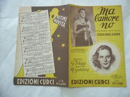SPARTITO MUSICALE MA L'AMORE NO A.VALLI STASERA NIENTE DI NUOVO CURCI ED. 1940 - Altri