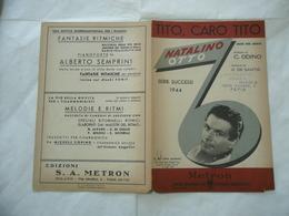 SPARTITO MUSICALE TITO CARO TITO NATALINO OTTO RARO . - Altri