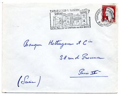 CHATEAU = 13 TARASCON S/ RHONE 1961 = FLAMME SECAP  Illustrée = CHATEAU Du ROI René - Marcophilie (Lettres)