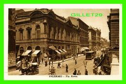 PALERMO, SICILIA - VIA ROMA - ANIMATED - RIZZOLI E. C. - B.G.P. - - Palermo