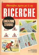 """3094 """"MERAVIGLIOSE FIGURINE PER LE MIE RICERCHE-EDUCAZIONE STRADALE""""  FASCICOLO ORIGINALE - Geografia"""