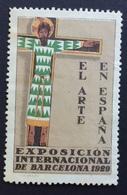 BARCELONA 1929 CRISTO IN CROCE EL ARTE EN ESPANA    ETICHETTA PUBBLICITARIA - Cinderellas
