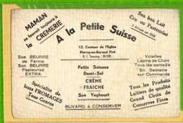 Buvard & Blotting Paper : A La Petite Suisse  Creme Fraiche Beurre Yoghourt  (Buvard Ancien ) - Produits Laitiers