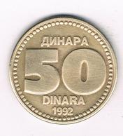 50 DINARA 1992  JOEGOSLAVIE /2893/ - Yougoslavie