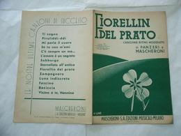 SPARTITO MUSICALE FIORELLIN DEL PRATO DI PANZERI E MASCHERONI E.GATTI. - Musica & Strumenti