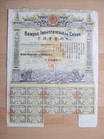 BANQUE & ASSURANCE - BANQUE INDUSTRIELLE DE CHINE - ACTIO DE 500 FRANCS  - 15 MARS 1913 -  //////   RARE   /*///// - Banque & Assurance