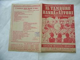 SPARTITO MUSICALE IL TAMBURO DELLA BANDA D'AFFORI RASTELLI PANZERI RAVASINI - Altri