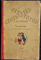 TOINETTE ET TOTO à La Campagne Par L' Oncle Gilbert - &: Monsieur Gourmandinet - Librairie Charles Delagrave - ( 1887 ) - Bücher, Zeitschriften, Comics