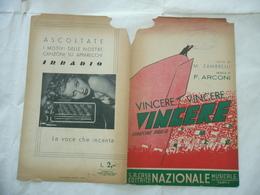 SPARTITO MUSICALE AUTARCHIA VINCERE VINCERE VINCERE CANZONE MARCIA ARCONI - Musica & Strumenti