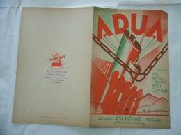 SPARTITO MUSICALE ADUA A S.E. GALEAZZO CIANO ED ALLA SUA DISPERATA DINO OLIVIERI - Musica & Strumenti
