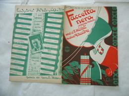 WW2 SPARTITO MUSICALE LA CANZONE DEI LEGIONARI FACCETTA NERA BIXIO. - Musica & Strumenti