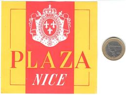 ETIQUETA DE HOTEL  -PLAZA  -NICE  -FRANCIA - Hotel Labels