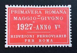PRIMAVERA ROMANA MAGGIO - GIUGNO  1927 - ANNO V Riduzioni Ferroviarie Per Roma  ETICHETTA PUBBLICITARIA - Cinderellas