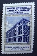 II MOSTRA ARTE COLONIALE  NAPOLI 1934  RIUNIONE ADRIATICA DI SICURTA'  ETICHETTA  PUBBLICITARIA VENTENNIO Gomma Integra - Cinderellas