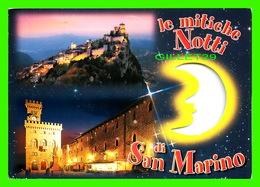 SAINT-MARIN - LE MITICHE NOTTI DI SAN MARINO - CIRCULÉE EN 2008 - - Saint-Marin