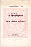 Belgique : Emission 1884  LES OBLITERATIONS  Avec Addendum Par CAPON   91 Et 26 Pages - Non Classés