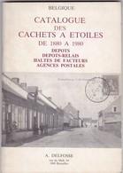 Belgique : CATALOGUE DES CACHETS A ETOILES   Par DELFOSSE  77 Pages - Littérature
