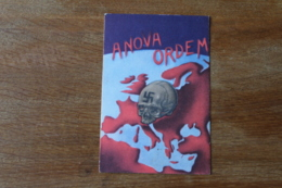 Cpa WWII  A Nova Ordem      Anti Nazi - Guerra 1939-45