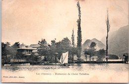 74 ANNECY - Le Lac - Restaurant Du Challet Talloires - Annecy