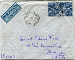 COTE FRANCAISE DES SOMALIS LETTRE PAR AVION DEPART DJIBOUTI 10 FEV 47 POUR LA FRANCE - Lettres & Documents