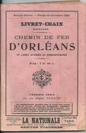 Livret Chaix Horaires Et Trajets Chemin De Fer D'Orléans Et Lignes En Correspondances Service D'Hiver Novembre 1925 - Europe