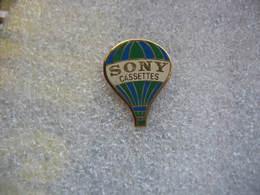 Pin's Mongolfiere Pour Pub SONY Cassettes - Luchtballons