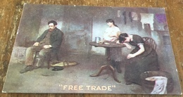 """""""Free Trade"""" ~ T. D. Kennington ~ Factory Labourer ~ Starving Family ~ Poverty - Labor Unions"""