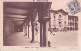 CPA - 1. CANNES LE COLLEGE - Galerie Et Cour Intérieure - Cannes