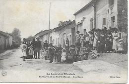 MEUSE - LANEUVILLE AU RUPT - RUE HAUTE TRES ANIMEE - EDITION BLAISE - LA LORRAINE ILLUSTREE - France