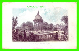 LITHOGRAPHIES - WATER TEMPLE, CRYSTAL PALACE, LONDON, UK - DIMENSION 10 X 16.5 Cm - - Lithografieën