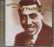 CD. FERNANDEL. Félicie Aussi - Simplet - Ignace - Le Papa De Papa - Elle A Tout ça - Anastasie - Francine - 20 Titres - Autres - Musique Française