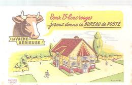 Buvard LA VACHE SERIEUSE Pour 15 Bons Rouges, Je Vous Offre Ce BUREAU DE POSTE - Produits Laitiers