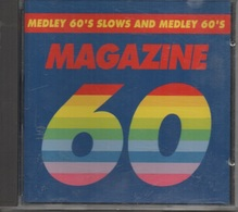 CD. MAGAZINE 60 -   MEDLEY 60'S SLOWS And MEDLEY 60'S - Autres - Musique Française