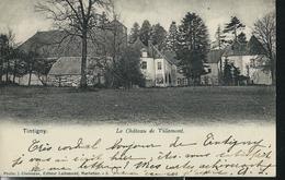 Le Château De Villemont; écrite Tintigny 03/07/1905 - Tintigny
