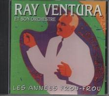 CD. RAY VENTURA Et Son Orchestre - LES ANNEES FROU-FROU - 13 Titres - - Autres - Musique Française