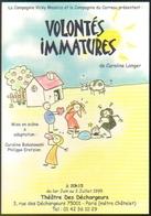 """Carte Postale """"Cart'Com"""" (1999) - Théâtre Des Déchargeurs - Volontés Immatures (illustration : Christophe Ensarguet) - Théâtre"""