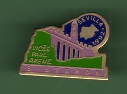SISTERON *** LYCEE PAUL ARENE *** SEVILLA 92*** 008 - Cities