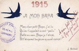 93Sv   Carte Enfant à Son Papa Guerre 14/18J. Guillard Hirondelles 1915 Cachet Infanterie - Guerre 1914-18