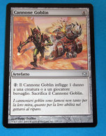 MAGIC THE GATHERING CANNONE GOBLIN - Magic The Gathering