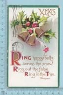 Carte Postale CPA - Christmas Ring Happy Bells - Used Voyagé En 1911 + USA Stamp, Cover Lancaster NH - Noël