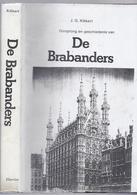 1980 OORSPRONG EN GESCHIEDENIS VAN DE BRABANDERS J.G. KIKKERT - GRAAFSCHAP LEUVEN BRABANT BOURGONDIËRS ... - Histoire