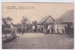 CONGO BELGE. RASSEMBLEMENT POUR LE TRAVAIL. CIRCULEE A BELGIQUE AN 1913 - BLEUP - Entiers Postaux