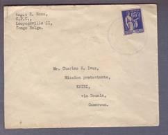 """Lettre Aff 65c Paix Obl.""""Cie Des Chargeurs Réunis Brazza"""" De Léopoldville Pour Kribi - Douala 13.06.1938 - Marcophilie (Lettres)"""