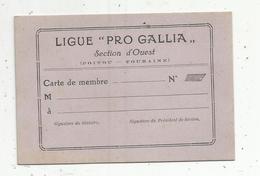 """école , Carte De Membre ,LIGUE """"PRO GALLIA"""" , Section D'Ouest ,Poitou - Touraine, Vierge - Zonder Classificatie"""